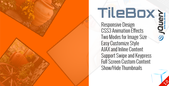 TilaBox Responsive Design CSS3 Animation Effects Iwo Modes for Image Size Easy Customize Style AJAX and line Content Support Swipe and Keypress Full Screen Custom Content Thu mbnails